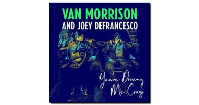 Morrison DeFrancesco You're Driving Me Crazy Legacy JExp 爵士杂志