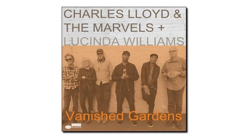 Charles Lloyd Marvels Vanished Gardens Blue Note 2018 Jazzespresso 爵士雜誌