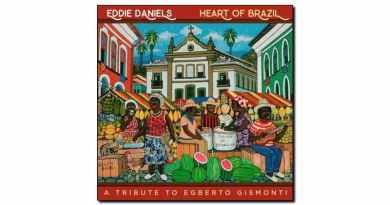 Eddie Daniels Heart Brazil Resonance 2018 Jazzespresso 爵士雜誌