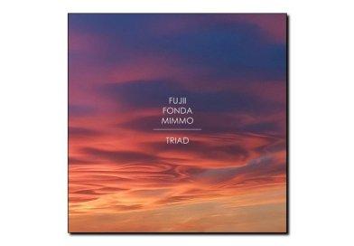 Fujii, Fonda, Mimmo <br/> Triad<br/> Long Song, 2018