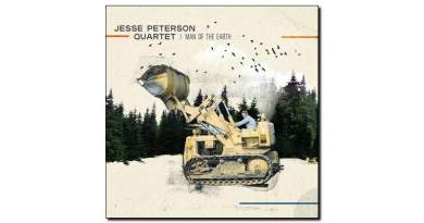 Jesse Peterson Man Of The Earth Ears & Eyes 2018 Jazzespresso Jazz Magazine