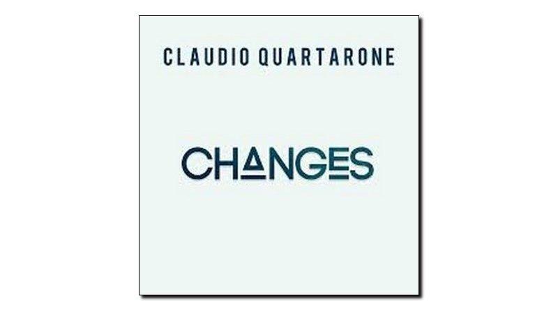 Claudio Quartarone Changes Workin' Label 2018 Jazzespresso Revista
