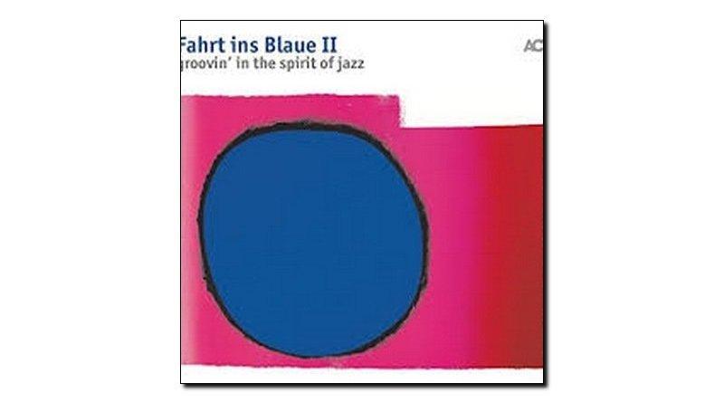 Fahrt ins Blaue II Groovin' in the spirit of jazz ACT 2018 Jazzespresso Revista