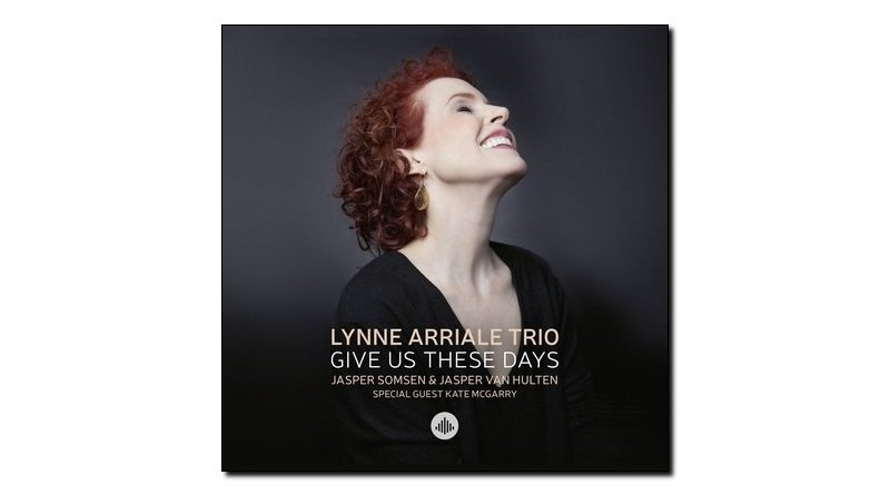 Lynne Arriale Trio Give Us These Days Challenge Jazzespresso 爵士雜誌