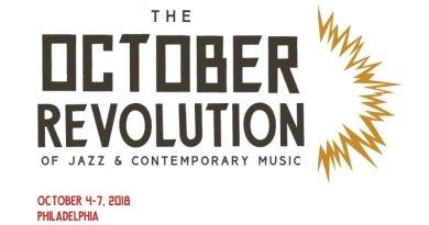 4-7 de octubre de 2018<br/>The October Revolution of Jazz & Contemporary Music