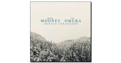 Mooney & Omura Benign Strangers Sunnyside Jazzespresso Magazine