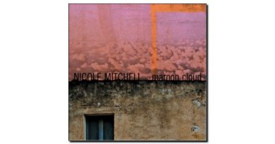 Nicole Mitchell Maroon Cloud Fully Altered Media Jazzespresso Revista