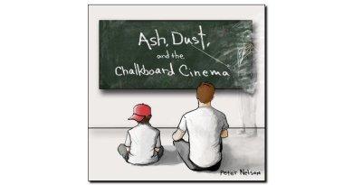 Nelson Ash Dust and Chalkboard Cinema Outside Jazzespresso Revista