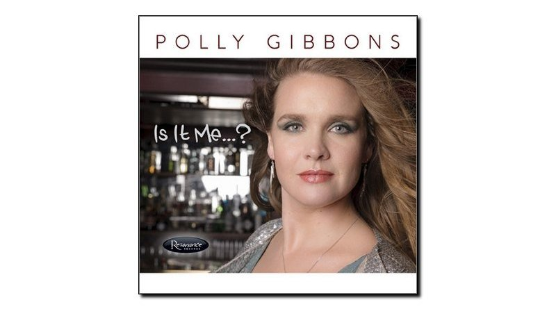 Polly Gibbons Is It Me Resonance 2018 Jazzespresso 爵士雜誌