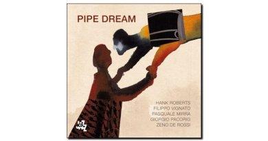 Roberts Vignato Mirra Pipe Dream CAM 2018 Jazzespresso 爵士雜誌