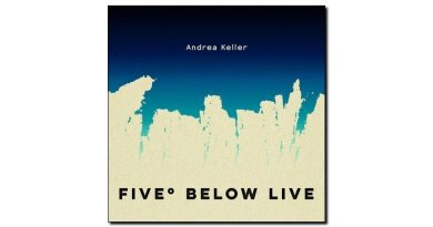 Andrea Keller Five Below Live 2018 Jazzespresso Magazine