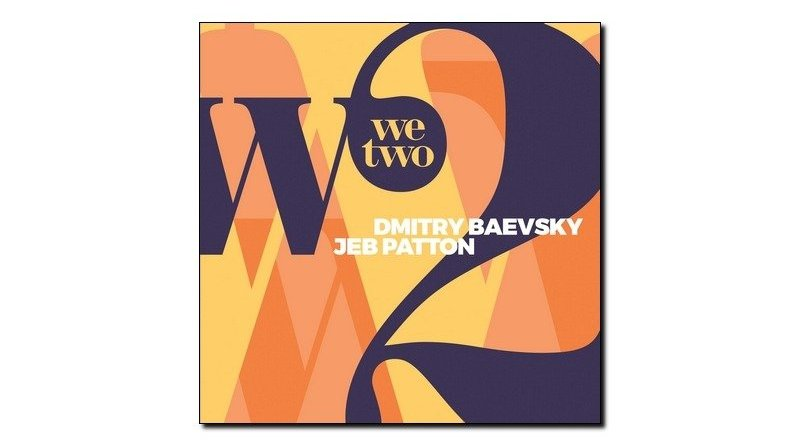 Baevsky Patton We Two Jazz&People 2018 Jazzespresso Magazine