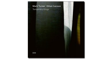 Iverson & Turner Temporary Kings ECM Jazzespresso Revista
