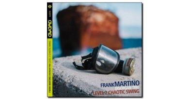 Martino Disorgan Trio Level 2 Chaotic Swing Auand JEspresso Magazine