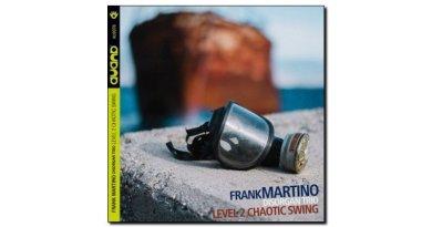 Martino Disorgan Trio Level 2 Chaotic Swing Auand JEspresso Magazine