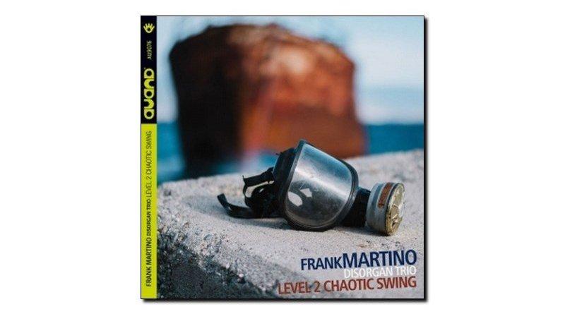 Martino Disorgan Trio Level 2 Chaotic Swing Auand JEspresso Revista