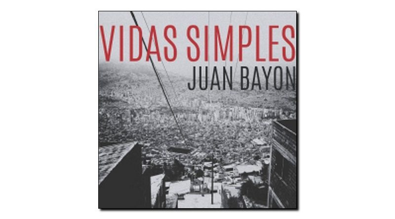 Juan Bayon Vidas Simple Ears & Eyes 2018 Jazzespresso Magazine