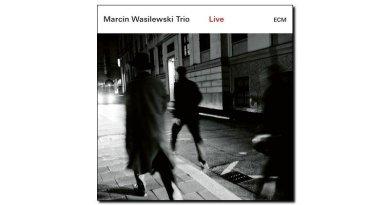 Marcin Wasilewski Trio Live ECM 2018 Jazzespresso 爵士雜誌