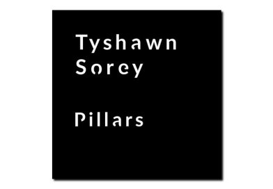 Tyshawn Sorey <br> Pillars <br> FireHouse12, 2018