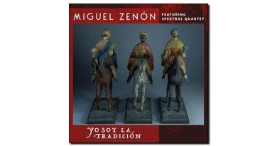 Miguel Zenón Yo Soy La Tradicion Miel 2018 Jazzespresso爵士杂志