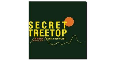 Annie Chen Octet Secret Treetop Shangai 2018 Jazzespresso Magazine