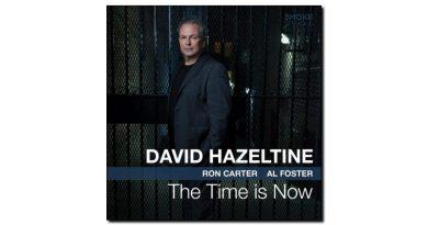 David Hazeltine The Time Is Now Smoke Session Jazzespresso Magazine