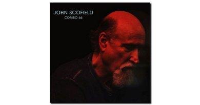 John Scofield Combo 66 Universal 2018 Jazzespresso Revista