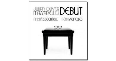 Oliver Mazzariello Debut Jando Music ViaVeneto Jazzespresso Magazine