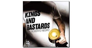 Roberto Negro Kings & Bastards CAM 2018 Jazzespresso Magazine