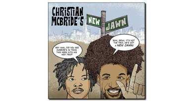 Christian McBride's New Jawn Mack Avenue 2018 Jazzespresso 爵士杂志