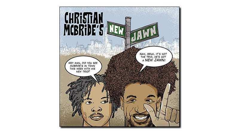 Christian McBride's New Jawn Mack Avenue 2018 Jazzespresso Revista
