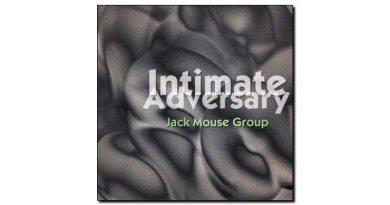 Jack Mouse Group Intimate Adversary Tall GrassJazzespresso 爵士杂志