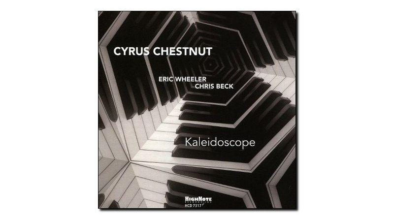 Cyrus Chestnut Kaleidoscope HighNote 2018 Jazzespresso Revista