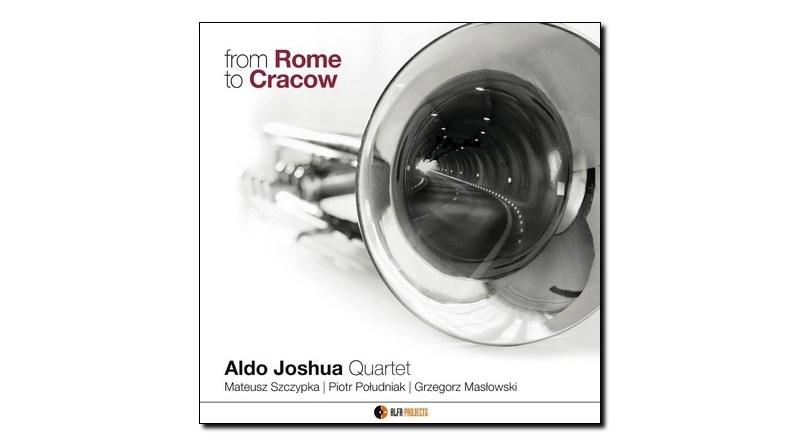 Joshua Quartet From Rome To Cracow AlfaMusic Jazzespresso Magazine