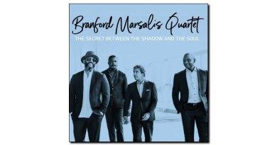 Marsalis Quartet Secret Between The Shadow and The Soul JExp Mag