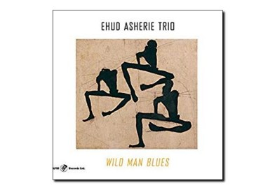 Ehud Asherie <br> Wild Man Blues <br> Capri, 2019