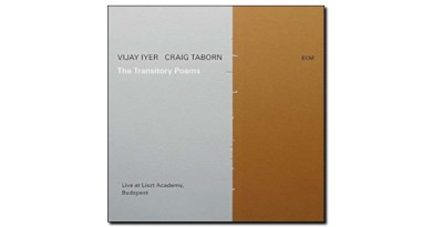 Vijay Iyer and Craig Taborn The Transitory Poems ECM 2019 Jazzespresso 爵士雜誌