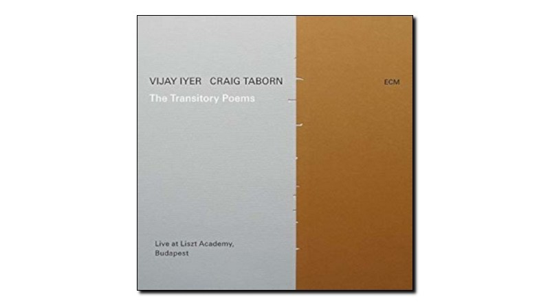 Vijay Iyer and Craig Taborn The Transitory Poems ECM 2019 Jazzespresso 爵士杂志