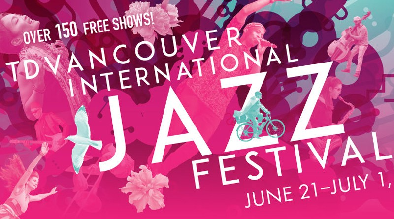 TD Vancouver International Jazz Festival Jazzespresso Jazz Magazine