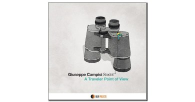 Giuseppe Campisi Sextet A Traveler Point of View AlfaMusic 2019 Jazzespresso Jazz Magazine