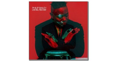 Philip Bailey Love Will Find A Way Verve 2019 Jazzespresso Revista Jazz