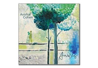 Avishai Cohen <br/> Arvoles <br/> Sunnyside, 2019