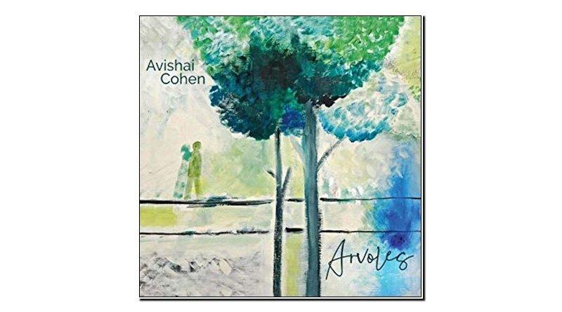 Avishai Cohen Arvoles Sunnyside 2019 Jazzespresso Revista Jazz