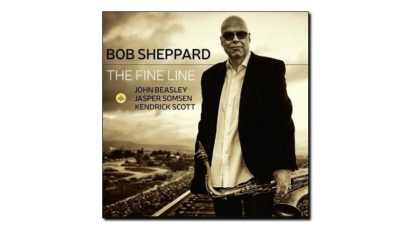 Bob Sheppard The Fine Line Challenge 2019 Jazzespresso 爵士雜誌