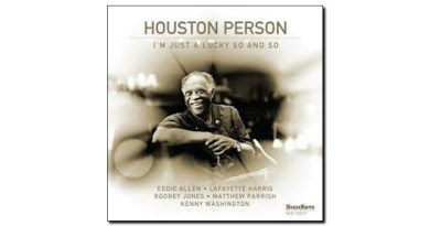 Houston Person Lucky So and So HighNote 2019 Jazzespresso 爵士雜誌