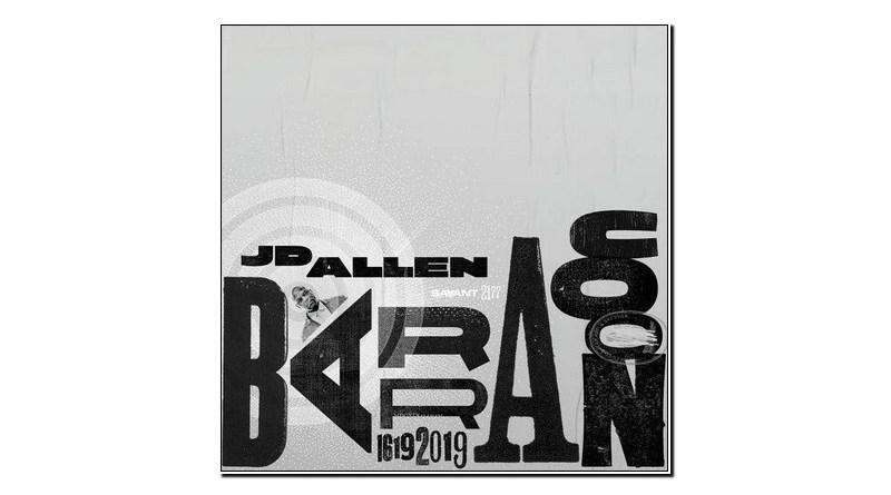 JD Allen Barracoon Savant 2019 Jazzespresso 爵士杂志