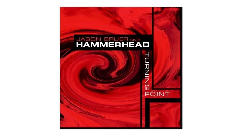 Jason Bruer & Hammerhead Turning Point Jazzespresso 爵士杂志