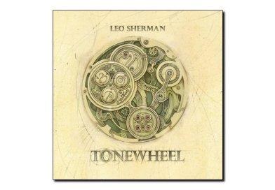 Leo Sherman <br/> Tonewheel <br/> Outside in Music, 2019
