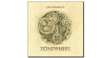 Leo Sherman Tonewheel Outside in Music 2019 Jazzespresso Magazine