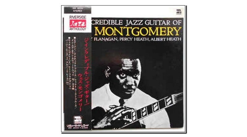 The incredible Jazz guitar of Wes Montgomery Jazzespresso Jazz Mag
